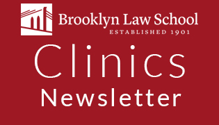Brooklyn Law School - Clinics Newsletter